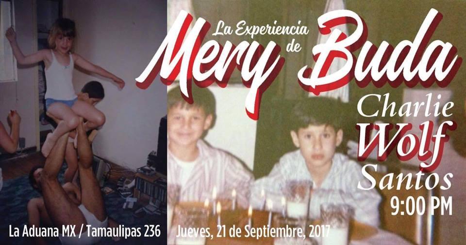 La Experiencia de Mery Buda en La Aduana CDMX @ La Aduana Cucapa | Ciudad de México | Ciudad de México | México